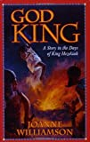 img - for God King: A Story in the Days of King Hezekiah (Living History Library) book / textbook / text book