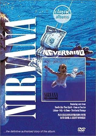 ニルヴァーナ(Nirvana)『Classc Albums : Nevermind』