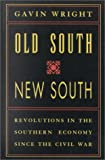 img - for Old South, New South: Revolutions in the Southern Economy since the Civil War book / textbook / text book