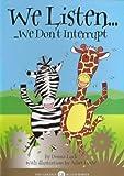 Golden Rules Animal Stories: We Listen (Size A5): We Don't Interrupt