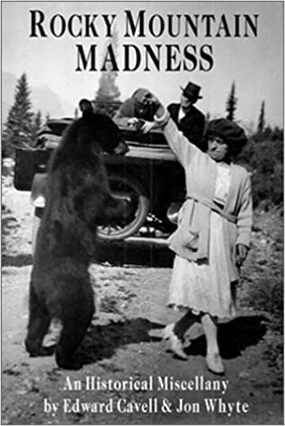 Rocky Mountain Madness: An Historical Miscellany