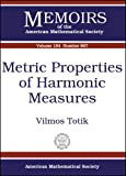 Metric Properties of Harmonic Measures, Vilmos Totik, 0821839942