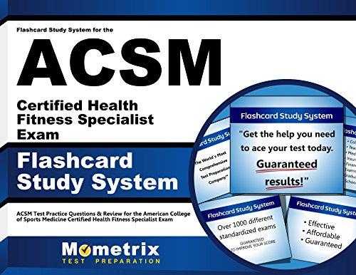 Flashcard Study System for the ACSM Certified Health Fitness Specialist Exam: ACSM Test Practice Questions & Review for the American College of Sports ... Health Fitness Specialist Exam (Cards)