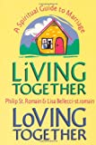 img - for Living Together, Loving Together: A Spiritual Guide To Marriage book / textbook / text book