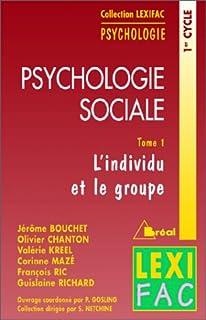 Psychologie sociale 01 : L'individu et le groupe