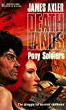 Pony Soldiers, James Axler, 0373890044
