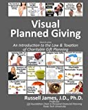 img - for Visual planned giving (black & white): An introduction to the law & taxation of charitable gift planning book / textbook / text book