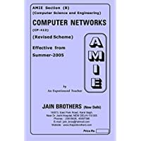 AMIE - Section (B) Computer Networks (CP-412, 422) Computer Science and Engineering Solved and Unsolved Paper