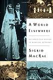 A World Elsewhere, Sigrid MacRae, 0670015830