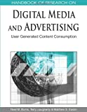Handbook of Research on Digital Media and Advertising, Neal M. Burns and Terry Daugherty, 1605667927