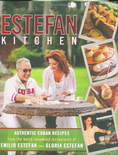 Estefan Kitchen by Emilio Estefan, Gloria Estefan