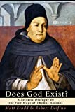 Does God Exist?: A Socratic Dialogue on the Five