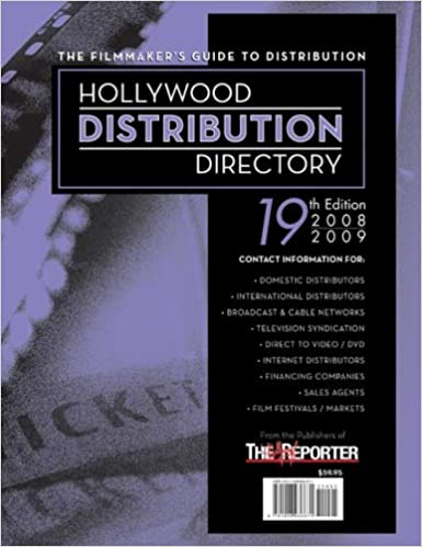 Hollywood Distribution Directory: The Filmmaker's Guide to