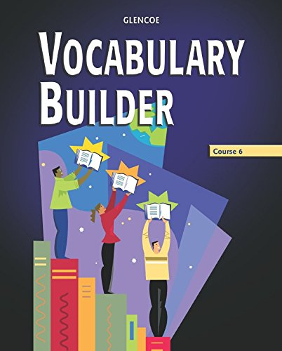 Vocabulary Builder, Course 6, Student Edition