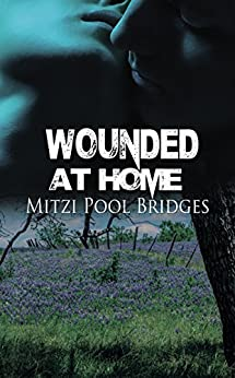 Wounded at Home (The Wounded SEAL Trilogy) by [Bridges, Mitzi Pool]