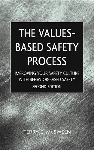 Read Online The Values-Based Safety Process (text only) Wiley-Interscience by T.E.McSween PDF