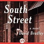South Street: A Novel | David Bradley