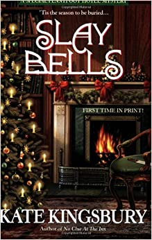 Slay Bells (A Special Pennyfoot Hotel Myst)