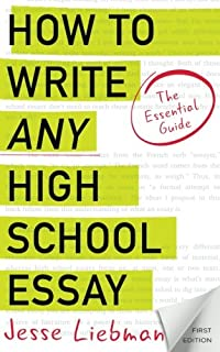 amazoncom essay writing for high school students   how to write any high school essay the essential guide