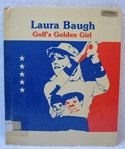 Laura Baugh: Golf's golden girl (Women who win 2)