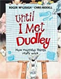 Until I Met Dudley, Roger McGough, 0802786243