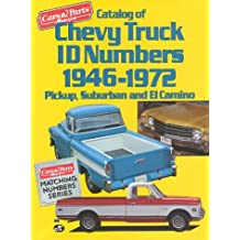 By Car & Parts Magazine - Chevy Truck ID (Cars & Parts Magazine Matching Numbers Series)