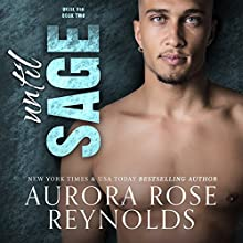 Until Sage: Until Him, Book 2 Audiobook by Aurora Rose Reynolds Narrated by Zachary Michael, Thurlow Holmes