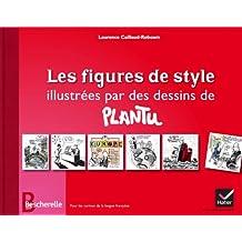Bescherelle - Les figures de style illustrées par des dessins de Plantu (Beaux livres) (French Edition)