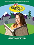 Signing Time Season 2 Episode 11: Once Upon a Time