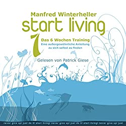 Start Living 1: Das 6 Wochen Training