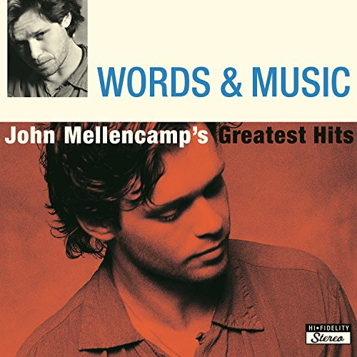 Words & Music: John Mellencamp...