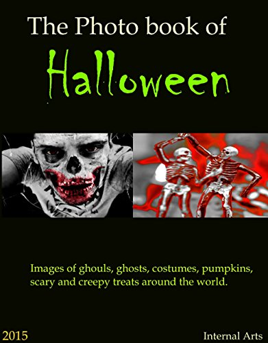 [The Photo Book of Halloween 2015. Images of ghouls, ghosts, costumes, pumpkins, scary and creepy treats around the] (Trick Or Treat Costumes Images)