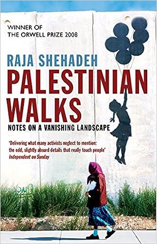 Palestinian Walks Raja Shehadeh 9781861978998 Amazon Books