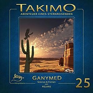 Ganymed (Takimo 25) Hörspiel