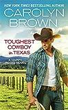 Toughest Cowboy in Texas: A Western Romance (Happy, Texas)