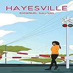 Hayesville | Emmanuel Sullivan