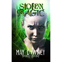 Stolen Magic (The Veil Chronicles Book 3)