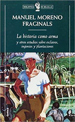 Book La Historia Como Arma (Spanish Edition)