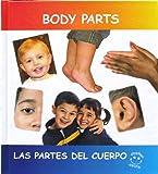 Body Parts Las Partes Del Cuerpo (Spanish and English Edition)