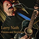 Visions & Revisions by Larry Nath