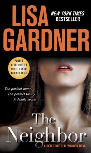 """""""The Neighbor - A Detective D. D. Warren Novel"""" av Lisa Gardner"""