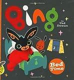 Bing: Bed Time (Bing Bunny)