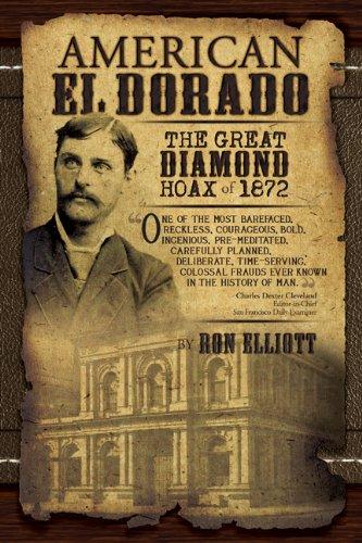 American El Dorado: The Great Diamond Hoax of 1872
