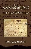 The Naming of Jesus in Hebrew Matthew
