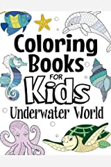 Coloring Books For Kids Underwater World: For Kids Aged 7+ Paperback
