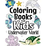 Coloring Books For Kids Underwater World: For Kids Aged 7+