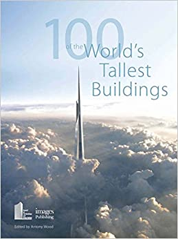 Book 100 of the World's Tallest Buildings: CTBUH (Council on Tall Buildings and Urban Habitat)