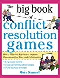 img - for The Big Book of Conflict Resolution Games: Quick, Effective Activities to Improve Communication, Trust, Andcollaboration ( Big Book ) book / textbook / text book