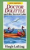Dr. Dolittle And The Secret Lake (Red Fox Older Fiction)
