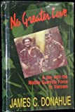 No Greater Love, James C. Donahue, 0938936689